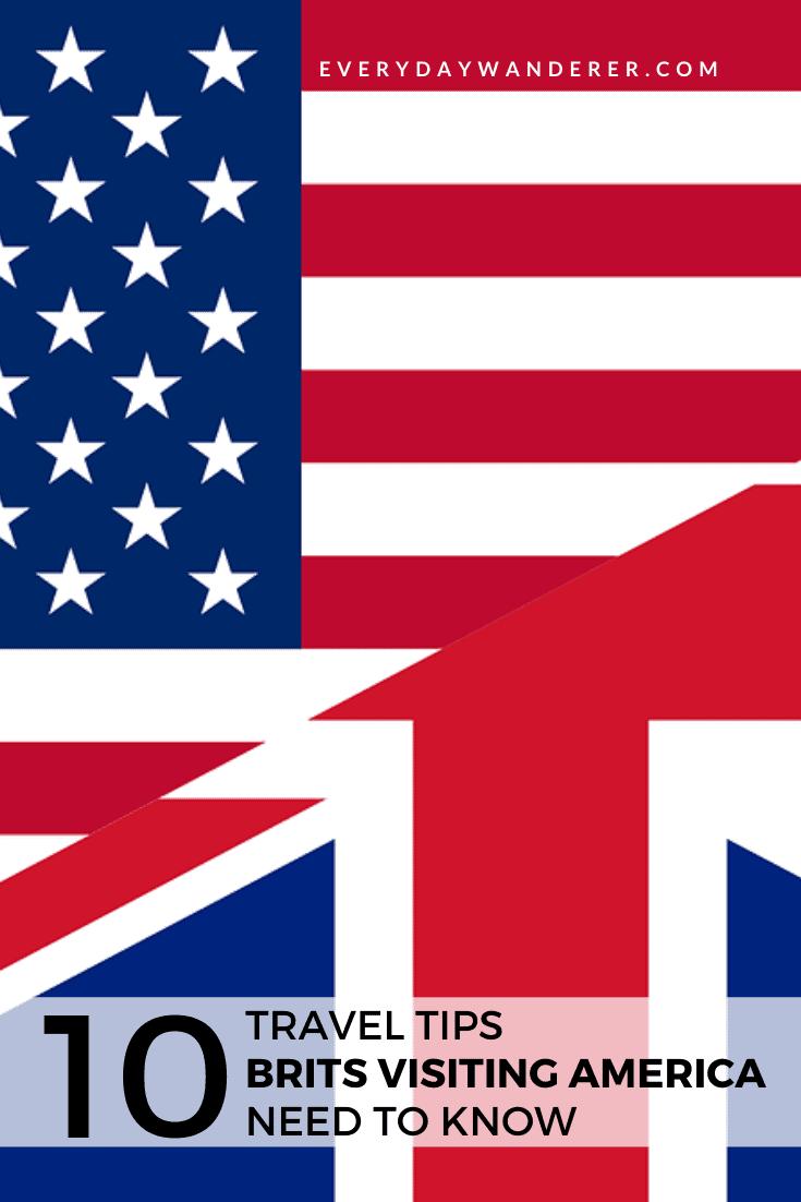 Travel Tips for Brits Visiting American - Pin 2