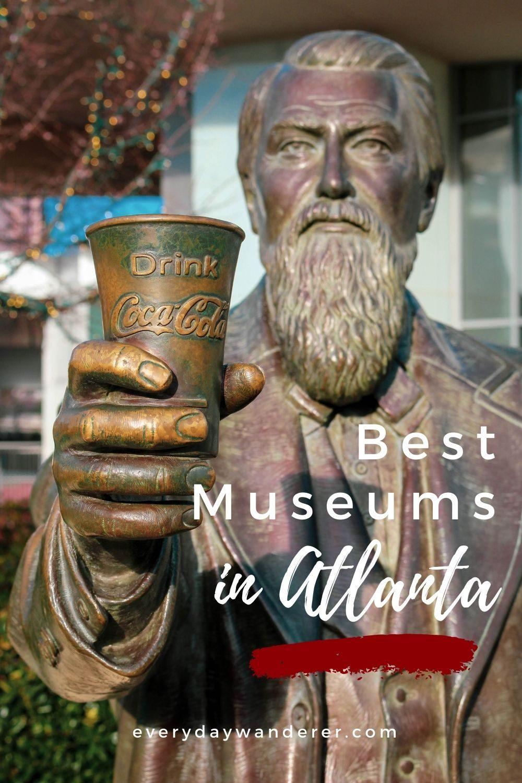 Best Atlanta Museums - Pin 2 - JPG