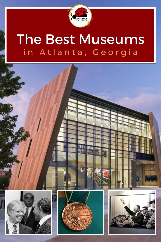 Best Atlanta Museums - Pin 7 - JPG
