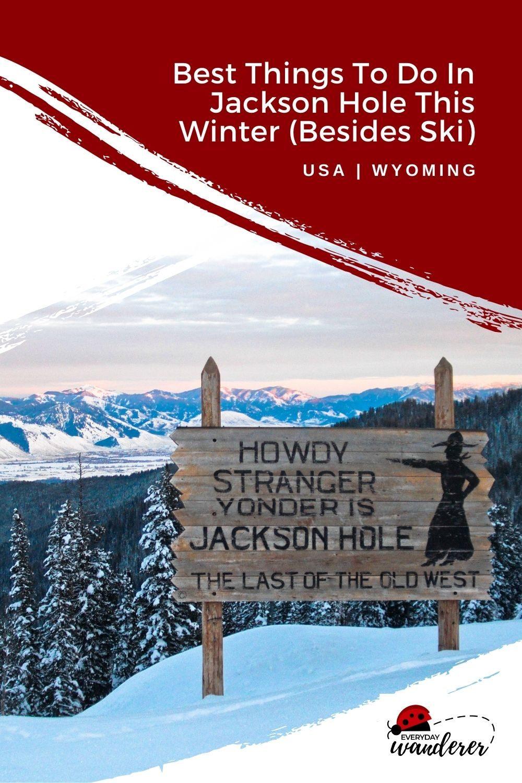 Jackson Hole Wyoming - Pin 2 - JPG